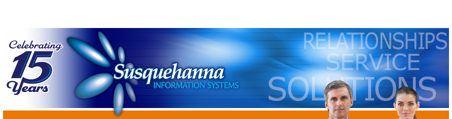 Susquehanna Information Systems: Relationships, Service, Solutions